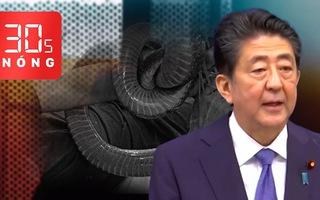 Bản tin 30s Nóng: Diễn biến sức khỏe người cha bị rắn cắn; Khoan tường cứu người; Thủ tướng Nhật từ chức