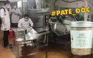 Video: Cảnh báo khẩn cấp sản phẩm pate Minh Chay, chứa độc tố mạnh, đã có 5 người bị liệt