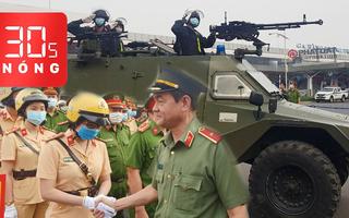 Bản tin 30s Nóng: Cảnh sát vũ trang xuất quân bảo vệ sân bay; Cá chết trắng kênh ở Bình Dương