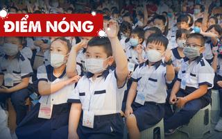Điểm nóng: Cả nước thêm 3.027 ca; Nhiều trường đã sẵn sàng để đón học sinh trở lại lớp