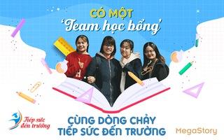 'Team học bổng' chung tay cùng Tiếp sức đến trường