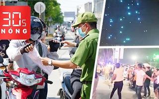 Bản tin 30s Nóng: TP.HCM về quê đón con bị từ chối, khổ tâm; Cả trăm 'máy bay không người lái' rơi ở Trung Quốc