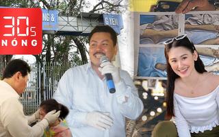 Bản tin 30s Nóng: Cách chữa bệnh lạ đời của ông Yên; Diễn biến mới vụ á hậu Philippines tử vong
