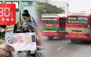 Bản tin 30s Nóng: 'Lộ trình' cấp căn cước gắn chip; Xe buýt rượt đuổi, chèn nhau sau va chạm