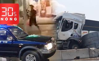 Bản tin 30s Nóng: Súng lại nổ ở Tiền Giang; Ám ảnh cuộn tôn lăn từ xe container xuống quốc lộ