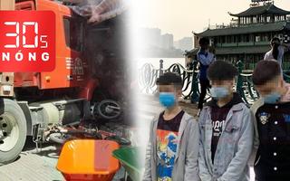 Bản tin 30s Nóng: Container lao vào nhà gây chết người; Triệu tập 3 thiếu niên quấy rối tình dục phụ nữ nước ngoài