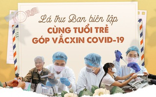 """Video: Lan tỏa chương trình """"Cùng Tuổi Trẻ góp vắc xin COVID-19"""", bạn đọc đã đóng góp hơn 6 tỉ đồng"""