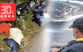 Bản tin 30s Nóng: Vây bắt 'quái xế' tại Tiền Giang; Tàu chiến Mỹ bám đuổi tàu Trung Quốc