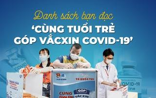Chiều 26-4: Hơn 9 tỉ đồng 'Cùng Tuổi Trẻ góp vắc xin COVID-19'