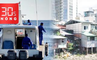 Bản tin 30s Nóng: Sớm cải tạo rạch Xuyên Tâm; Cạn dần hi vọng cứu thủy thủ tàu ngầm mất tích