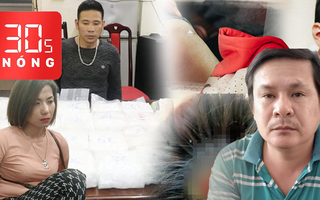Bản tin 30s Nóng: Bắt 'Hương Mẩu', thu gần 60kg ma túy; Xót xa bé 9 tuổi bị cha bạo hành
