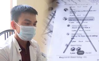 Video: Cả tỉnh có 1 ca COVID-19, lên mạng nói '8 người chết', nam thanh niên bị mời làm việc