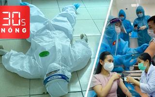 Bản tin 30s Nóng: Áp sát mốc 10.000 ca; TP.HCM tiêm vắc xin cho toàn dân; SEA Games 31 lùi sang 2022?