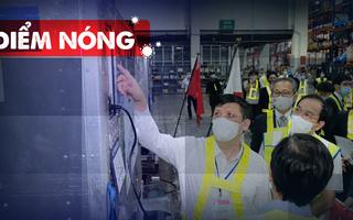 Điểm nóng: Thêm 503 ca nhiễm; Hỏa tốc cách ly siêu thị Big C Đồng Nai; TP.HCM dồn tổng lực tiêm vắcxin