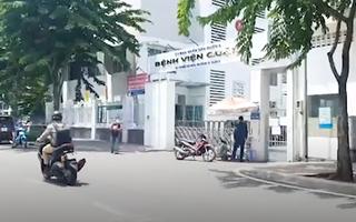 Video: Bệnh viện quận 4 bị phong tỏa tạm thời vì liên quan đến ca nghi nhiễm Covid-19