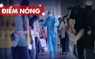 Điểm nóng: Thêm 441 ca nhiễm; 70 chợ truyền thống tạm ngưng hoạt động; An Giang họp khẩn