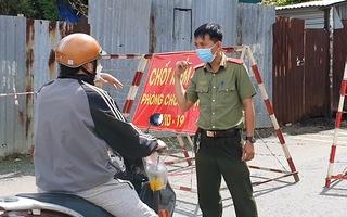 Video: Phong tỏa thêm khu phố 4, phường Tăng Nhơn Phú A với hơn 7.000 dân