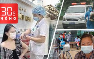 Bản tin 30s Nóng: 4 mẹ con định đạp xe về quê được giúp đỡ; Hoa khôi tiêm vắc xin 'nhờ ông ngoại'?