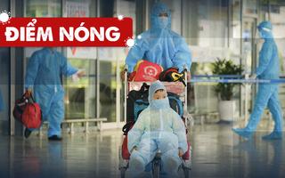 Điểm nóng: Cả nước thêm 5.343 ca; Riêng TP.HCM 3.556 ca; Chuyến bay đưa người dân về Đà Nẵng