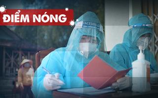 Điểm nóng: Cả nước thêm 1.089 ca nhiễm; Riêng TP.HCM 641 ca; Phong tỏa hơn 700 điểm ở thành phố