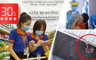 Bản tin 30s Nóng: Cấp thêm giấy đi đường cho nhân viên siêu thị; Dùng flycam giám sát giãn cách ở Đà Nẵng