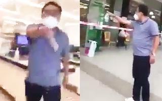 Video: Người đàn ông chửi bới, dọa 'cho công an xuống' vì siêu thị ở quận 7 không bán trực tiếp