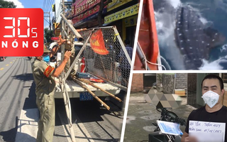 Bản tin 30s Nóng: Nhiều rào chắn đã dỡ; Giải cứu cá mập mắc lưới; Thông tin ban đầu về vụ án mạng ở quận 7