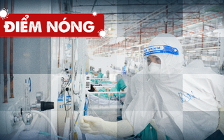 Điểm nóng: Cả nước thêm 12.399 ca; Bệnh viện dã chiến Phước Lộc đã sẵn sàng nhận bệnh nhân trở nặng