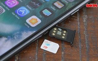 Cẩn trọng với iPhone ghép SIM thần thánh