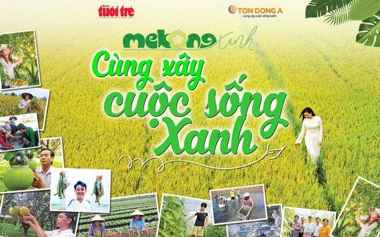 MeKong Xanh - Cùng xây cuộc sống xanh