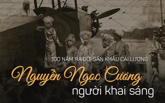 100 năm sân khấu cải lương: Nguyễn Ngọc Cương - người khai sáng