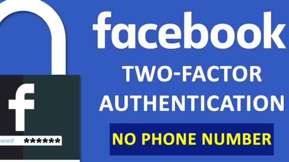 Facebook cho xác thực hai yếu tố không cần số điện thoại