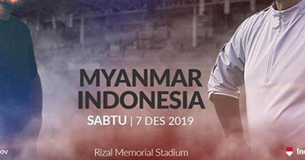 U22 Myanmar - Indonesia (15g): Myanmar nhiều lợi thế hơn